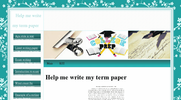 help me write my term paper A colleague tells the following story a student in an undergraduate course recently submitted a truly first-rate term paper in form, it was extremely well crafted, exhibiting a level of writing far beyond the typical undergraduate.