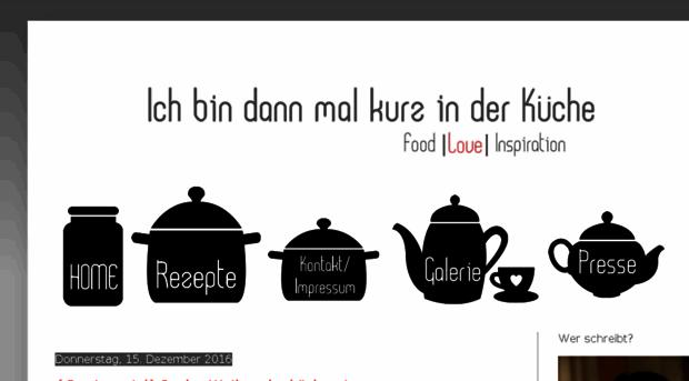 mal-kurz-in-der-kueche.blogspot.com - Ich bin dann mal kurz ...