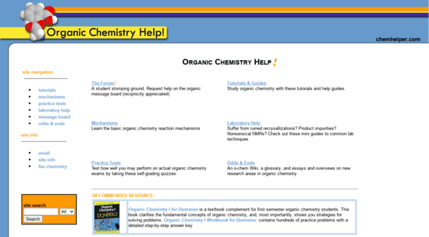 organic chemistry help websites Chemistry put on your lab goggles and start learning chemistry with these resources find instructions for chemistry experiments and learn about chemical reactions, elements, and the periodic table in this collection.