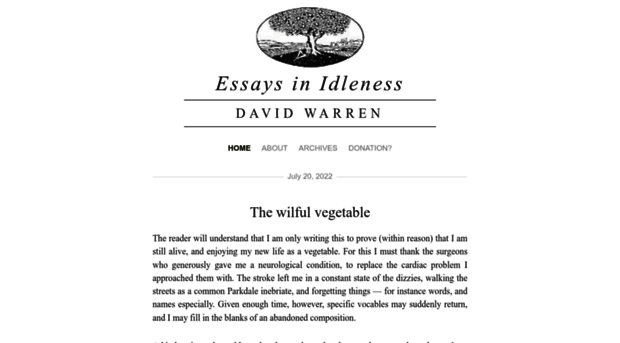 essays in idleness david warren The agm will begin at 7 pm with david warren speaking at 7:30 pm journalist and author david warren is the proprietor of the blog essays in idleness he is a regular columnist for the catholic thing.