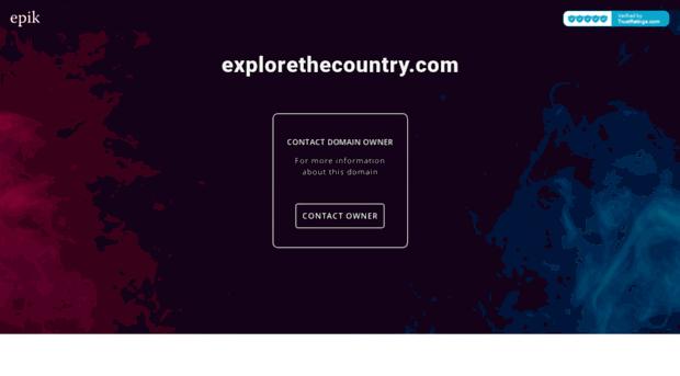 explorethecountry.com