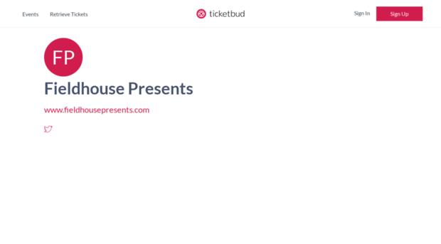 fieldhousepresents.ticketbud.com