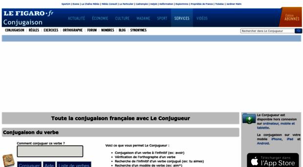 Leconjugueur Lefigaro Fr Conjugaison De Tous Les Verbes Le Conjugueur Figaro